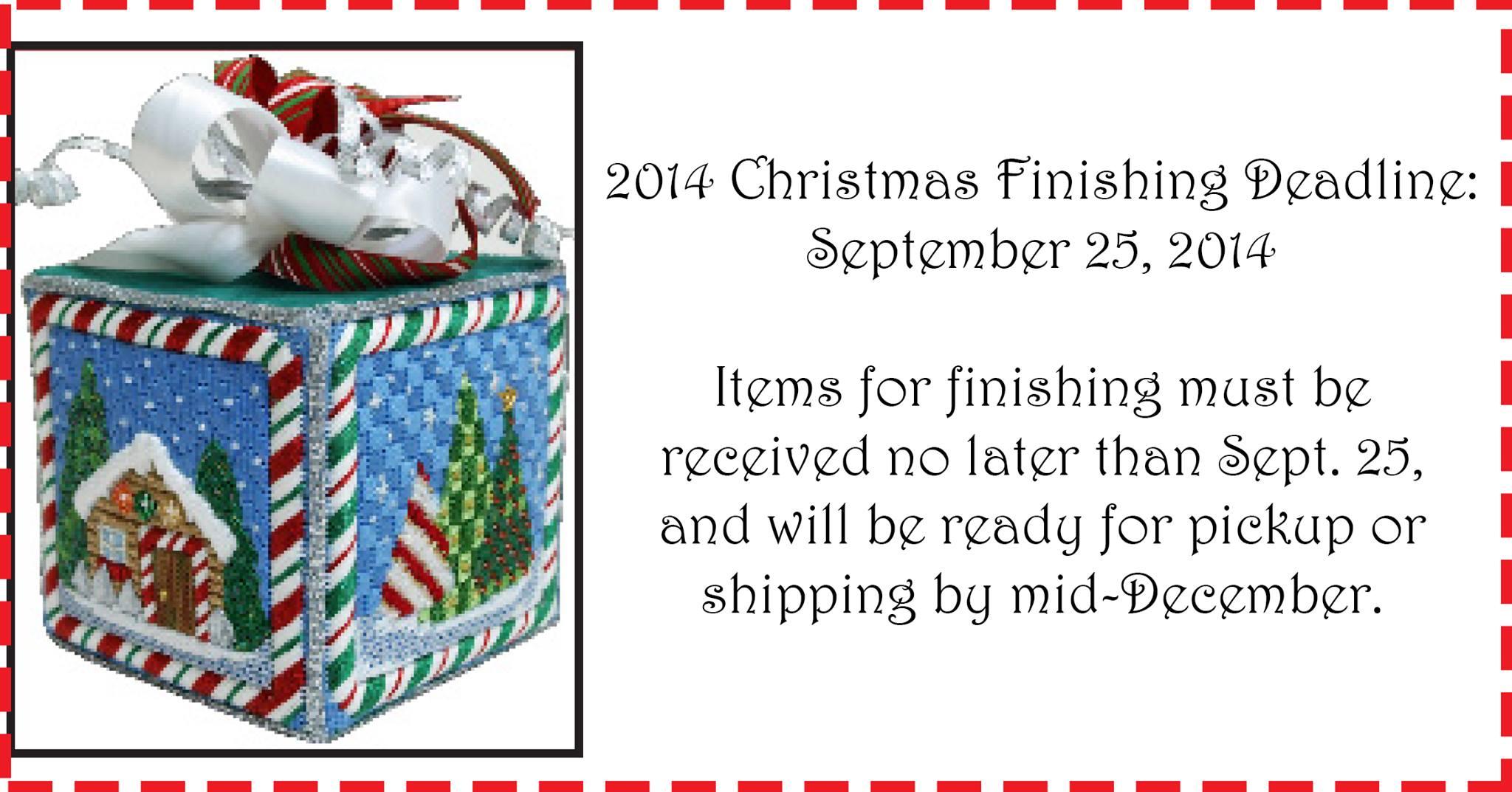 2014 Christmas Finishing Deadline